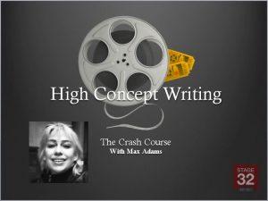 Crash Course: High Concept Writing