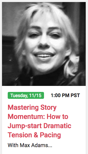 Screenwriter Max Adams, Mastering Story Momentum, a Stage 32 Next Level Webinar